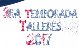 3ra Temporada de Talleres 2017